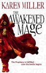The Awakened Mage - Karen Miller