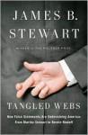 Tangled Webs: How False Statements Are Undermining America: From Martha Stewart to Bernie Madoff (Audio) - James B. Stewart, Michael Kramer