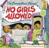No Girls Allowed - Stan Berenstain, Jan Berenstain