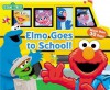 Sesame Street Elmo Goes to School - Jodie Shepherd, Christopher Moroney