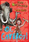 Oi, Caveboy! (Iggy the Urk) - Alan MacDonald, Mark Beech