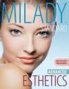 Milady's Standard Esthetics, Advanced: Step-By-Step Procedures - Milady