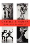 Grisha & Brona - Domingo Rodriguez, Kyle Torke, M. Stefan Strozier