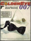 Prima's Goldeneye 007 Unauthorized Game Secrets - Anthony James, Anthony Lynch
