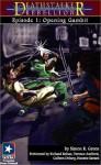 Opening Gambit (Deathstalker Rebellion, #1) (Deathstalker) - Simon R. Green, Richard Rohan, Terence Aselford, Colleen Delany, Nanette Savard