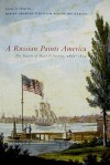 A Russian Paints America: The Travels of Pavel P. Svin'in, 1811-1813 - Pavel P. Svin'in, Marina Swoboda, William Benton Whisenhunt