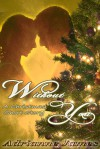 Without You- A Christmas Short Story - Adrianne James