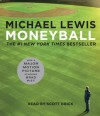 Moneyball: The Art of Winning an Unfair Game (Audio) - Scott Brick, Michael Lewis