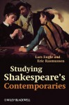 Studying Shakespeare's Contemporaries - Lars Engle, Eric Rasmussen
