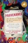 Provenance: How a Con Man and a Forger Rewrote the History of Modern Art - Laney Salisbury