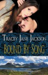Bound by Song (Cauld Ane Series) - Tracey Jane Jackson