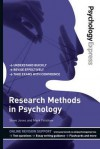 Psychology Express: Research Methods in Psychology (Undergraduate Revision Guide) - Steve Jones, Dominic Upton, Mark Forshaw