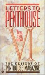 Letters to Penthouse VI: Feel the Heat - Penthouse Magazine