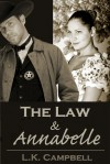 The Law & Annabelle - L.K. Campbell