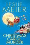 Christmas Carol Murder (Audio) - Leslie Meier