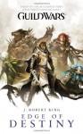 Guild Wars: Edge of Destiny - J. Robert King