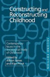 Constructing and Reconstructing Childhood - Allison James