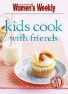 Kids Cook with Friends - Susan Tomnay
