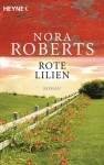 Rote Lilien - Bea Reiter, Nora Roberts