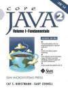 Core Java 2, Volume I--Fundamentals (Core Series) - Cay S. Horstmann, Gary Cornell