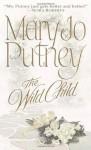 The Wild Child - Mary Jo Putney