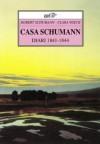 Casa Schumann. Diari 1841-1844 - Robert Schumann, Clara Schumann, Quirino Principe, Anna Rastelli