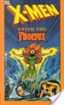 X-Men: Enter The Phoenix - Chris Claremont