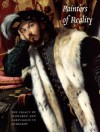 Painters of Reality: The Legacy of Leonardo and Caravaggio in Lombardy - Andrea Bayer, Andrea Bayer, Martin Kemp, Linda Wolk-Simon