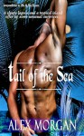 Tails Of The Sea 1: Tail Of The Sea - Alex Morgan