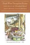 South Wind Through the Kitchen: The Best of Elizabeth David - Julian Barnes, Elizabeth David, Jill Norman