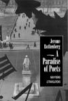 A Paradise of Poets: New Poems & Translations - Jerome Rothenberg