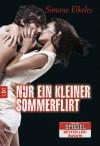 Nur ein kleiner Sommerflirt (Sommerflirt, #1) - Simone Elkeles, Eva Müller-Hierteis