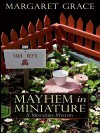 Mayhem in Miniature (A Miniature Mystery, #2) - Margaret Grace