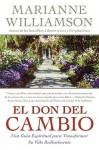 Don del Cambio, El - Marianne Williamson