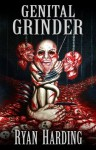 Genital Grinder - Ryan Harding