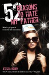 52 Reasons to Hate My Father - Jessica Brody