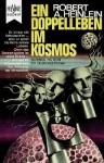 Ein Doppelleben im Kosmos - Robert A. Heinlein, Hollander-Lossow, Else von, Page, Keith