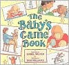 The Baby's Game Book - Isabel Wilner, Sam Williams