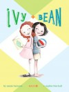 Ivy and Bean (Book 1): Enhanced Edition (Ivy & Bean) - Annie Barrows, Sophie Blackall