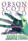Alvin Journeyman - Orson Scott Card, Gabrielle De Cuir, Heather Cogswell