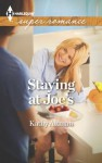 Staying at Joe's (Harlequin Superromance) - Kathy Altman