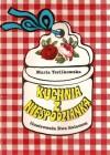 Kuchnia z niespodzianką - Maria Terlikowska
