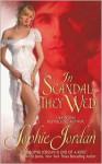 In Scandal They Wed - Sophie Jordan