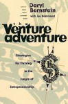 The Venture Adventure: Strategies For Thriving In The Jungle Of Entrepreneurship - Daryl Bernstein, Joe Hammond
