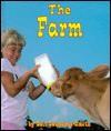 The Farm - Gail Saunders-Smith