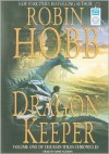 Dragon Keeper - Robin Hobb, Anne Flosnik