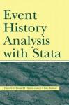 Event History Analysis With Stata - Hans-Peter Blossfeld, Katrin Golsch, Gotz Rohwer
