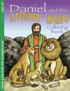 Daniel and the Lions' Den: Coloring Book - Robin Fogle, Mary Bausman