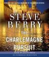 The Charlemagne Pursuit - Scott Brick, Steve Berry