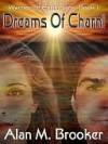 Dreams of Charni [Warrior of Earth Saga Book 1] - Alan Brooker